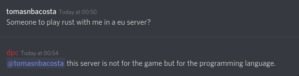 A Discord newcommer looking for a partner to play rust with them. And a reply explaining that the Discord server they're in is about Rust the programming language, not the video game.